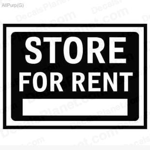 Store for rent sign listed in useful signs decals.