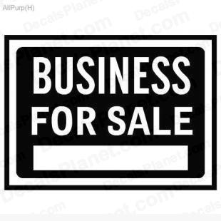 Business for sale sign listed in useful signs decals.