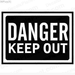 Danger Keep Out Sign Decal Vinyl Decal Sticker Wall Decal Decals