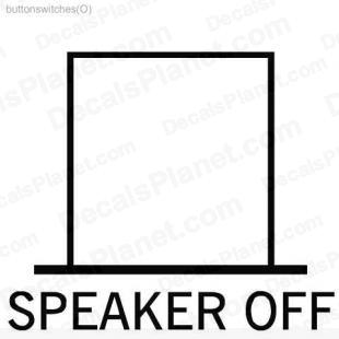 Speaker Off button listed in useful signs decals.