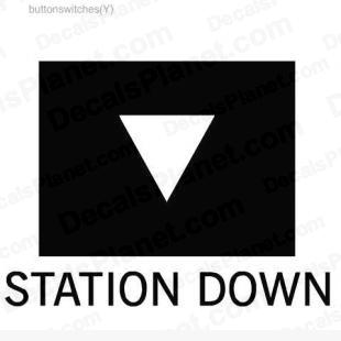Station down button listed in useful signs decals.