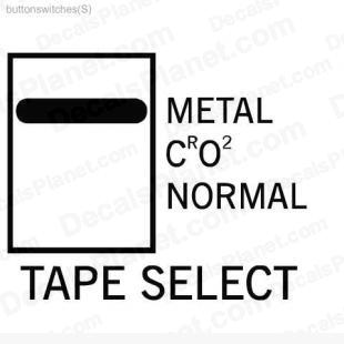 Tape select sign listed in useful signs decals.