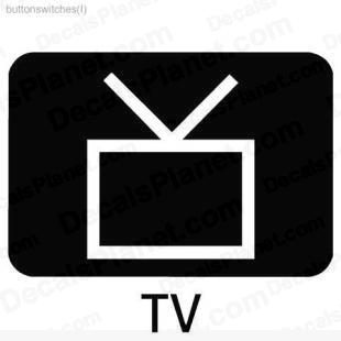 TV button listed in useful signs decals.